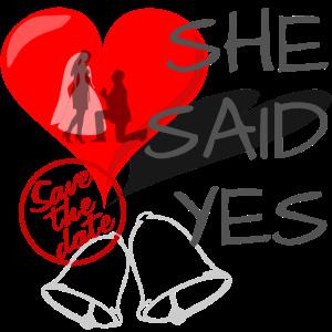 She said Yes - verlobung