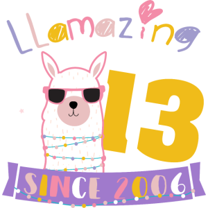 Girls 13th Birthday LLamazing Since 2006