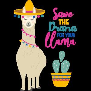 Save the Drama for your Llama | Lama T-Shirt