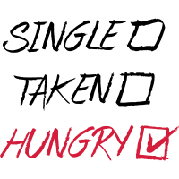 Single Taken Hungry, EUshirt, www.eushsirt.com
