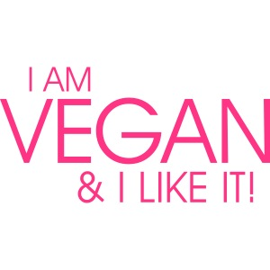 vegan and I like it