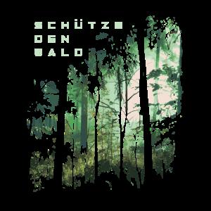 Schütze den Wald - Waldschutz