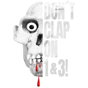 Musik Shirt - Don t Clap On 1 and 3