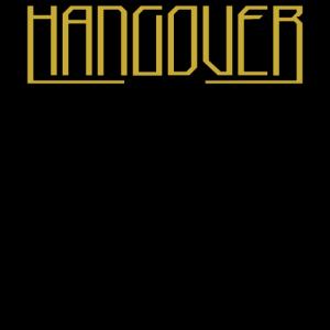 """Hangover """"Deluxe"""""""