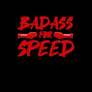 Badass fuer Geschwindigkeit auf Ihrer Fahrt OOTD