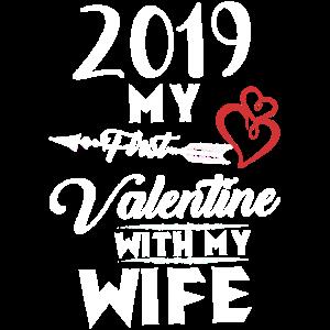2019 mein erster Valentinsgruß mit meiner Ehefrau