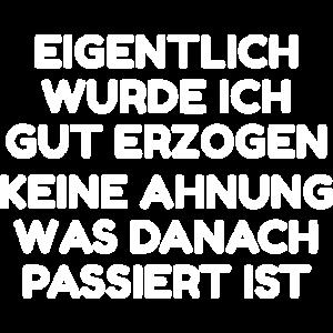 """Lustiger Spruch """"Erziehung"""""""