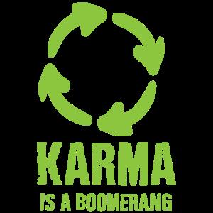 Karma ist ein Boomerang
