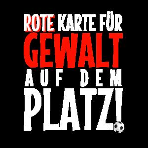 Rote Karte für Gewalt | Fußball Fair Geschenk