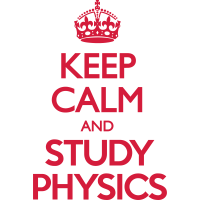 Keep Calm and Study Physics