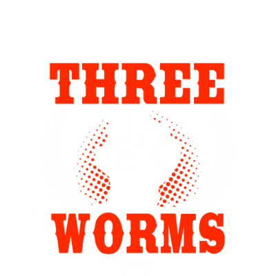 I Was Normal Three Worms Ago - I was normal three worms ago. - yurm,worms,worm,ver,roundworm,robak,ribbon worm,proboscis worm,pogonophoran,platyhelminth,pet,nemertine,nematode worm,minhoca,mask,invertebrate,flatworm,crv,cerv,beard worm,arrowworm,annelid worm,annelid,animals,acanthocephalan
