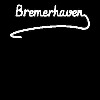 Bremerhaven Geschenk - Bremerhaven - Stadt,Geschenk,Bremerhaven