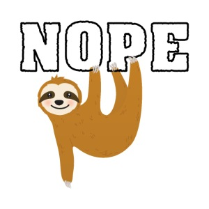 Nope Funny Sloth Fan