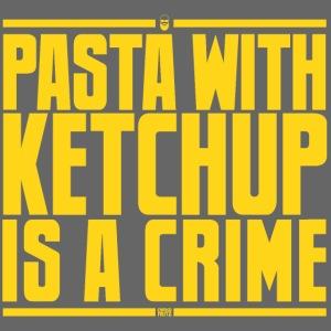 La pasta con ketchup è una crosta