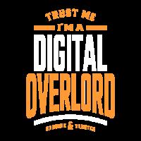 Vertrauen Sie mir, ich bin ein digitaler Overlord