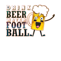 Drink Beer Watch Football