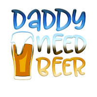 Daddy Need Beer