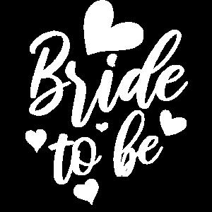 Bride To Be Hochzeit Junggesellinnenabschied
