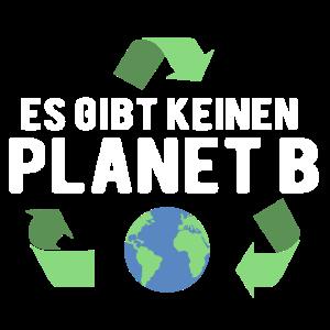 ES GIBT KEINEN PLANET B - UMWELTSCHUTZ - T-SHIRT