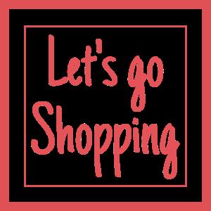 Lass uns einkaufen gehen