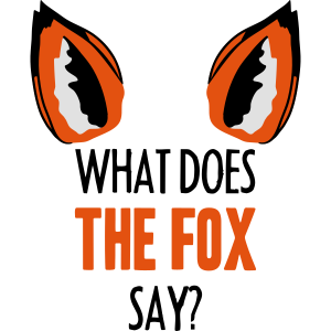 What Does The Fox Say ...