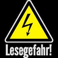Vorsicht Hochspannung: Lesegefahr!