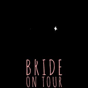 Bride on Tour Geschenkidee Junggesellinnenabschied
