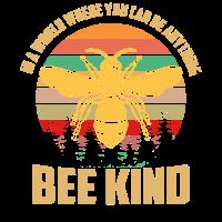 Bee kind Biene Imker Imkerei