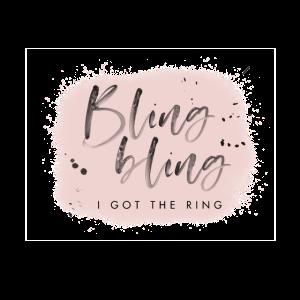 Bling Bling - I got the Ring - Brautshirt