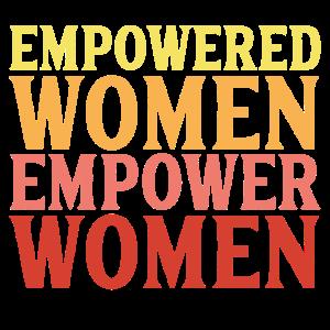 Empowered Women empower Women Geschenk