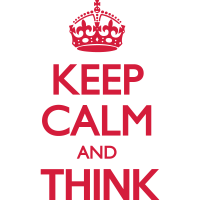 Keep Calm and Think