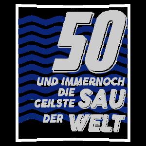50. Geburtstag Geilste Sau 1970 Jahrgang Geschenk