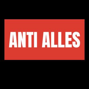 Anti alles