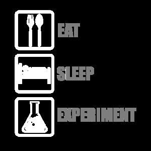 Eat, sleep, experiment - Essen, schlafen, experim.