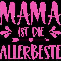 Mama ist die Allerbeste