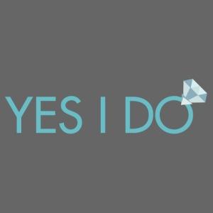 YES I DO #1