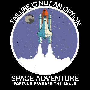 Failure is not an Option Space Adventure Geschenk