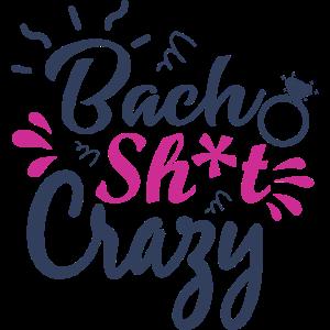 Bach Sh * t Verrückt