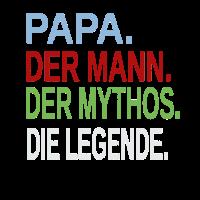 Vatertag - Papa der Mann der Mythos die Legende