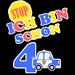 Stop Ich bin schon 4 Kindergeburtstag Polizei
