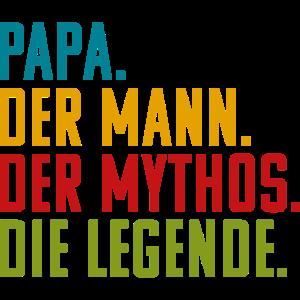 Vatertagsgeschenk Fun: Papa. Mann. Mythos. Legende