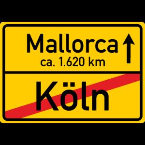 Köln - Mallorca 1620 km Ortsschild