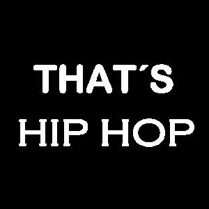That´s Hip Hop