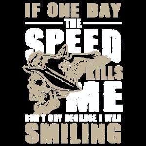 If one Day the Speed kills Me Gebet für Biker