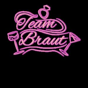 Team Braut JGA Junggeselling Hochzeit