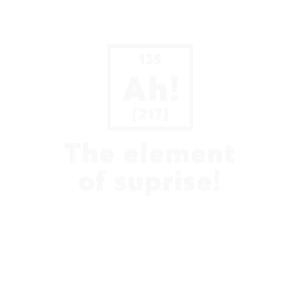 The Element of Suprise Science T-Shirt