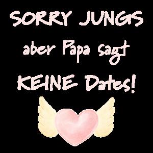 Sorry Jungs Dates Tochter Vater Spruch Geschenk