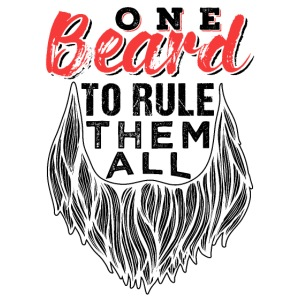 One Beard To Rule Them All Fathers Day Gift