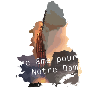 Notre âme pour Notre Dame