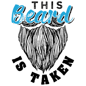 This Beard Is Taken Funny Gift